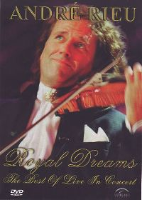 Cover André Rieu - Royal Dreams - The Best Of Live In Concert [DVD]